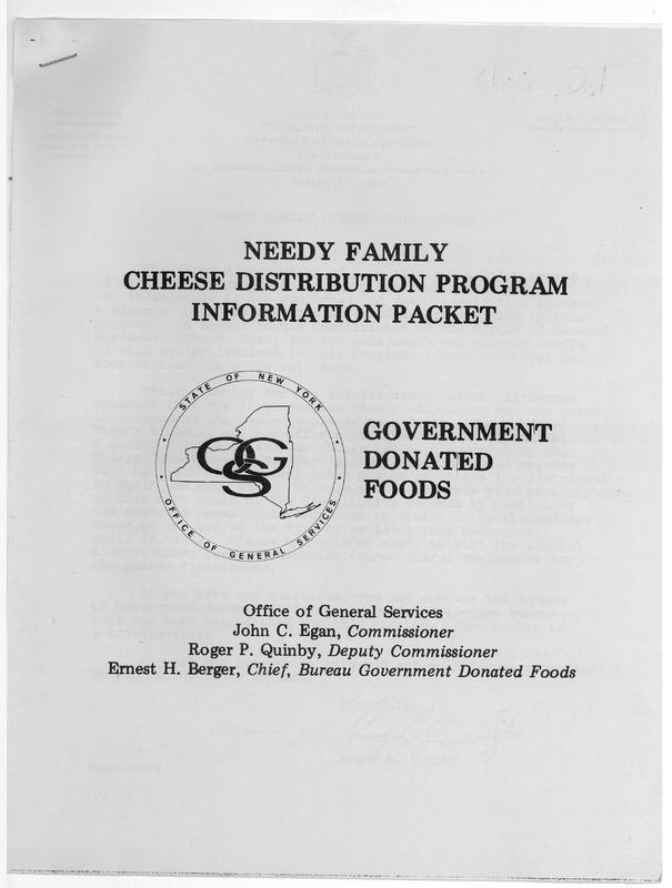 """""""Needy Family Cheese Distribution Information Packet/Government Donated Foods,"""" State of New York, ca. 1982&lt;br /&gt;<br />"""