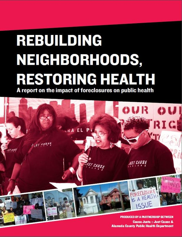 Rebuilding Neighborhoods, Restoring Health: A report on the impact of foreclosures on public health (PDF)