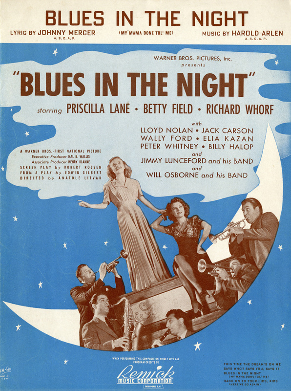 """""""Blues in the Night"""", Blues in the Night, 1941"""