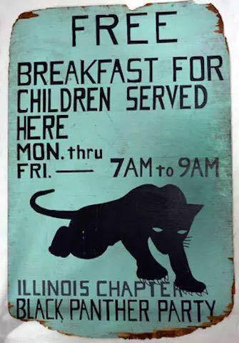 Black Panther Party Free Breakfast sign