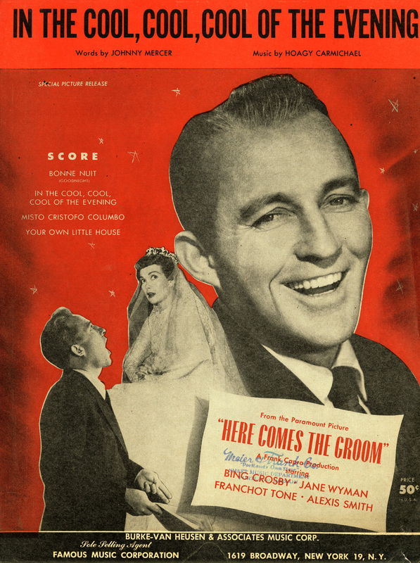 """In the Cool, Cool, Cool of the Evening"", Here Comes the Groom, 1951"