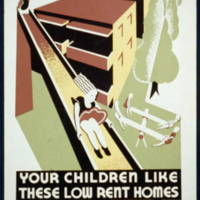 Your children like these low rent homes Cedar-Central Apts., 2202 East 30th. Street, graphic by the Federal Art Project, 1936