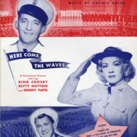 """""""Accentuate the Positive"""", Here Come the Waves, 1944"""